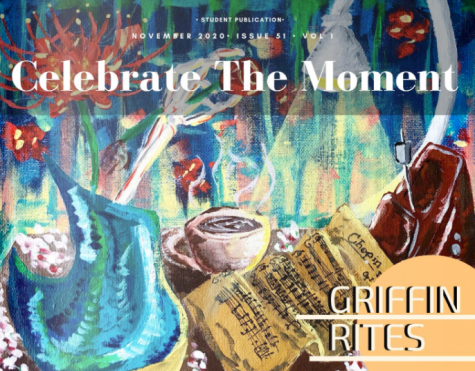 Griffin Rites Literary Magazine 2021- Celebrate the Moment